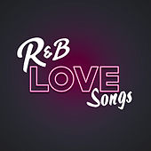 R&B Love Songs by Various Artists