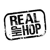 Real Hip-Hop by Various Artists