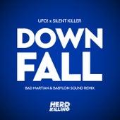 Downfall (Bad Martian & Babylon Sound Remix) von Silent Killer