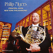 Philip Myers Principal Horn New York Philharmonic by Philip Myers