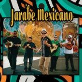Jarabe Mexicano by Jarabe Mexicano