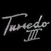 Tuxedo III by Tuxedo