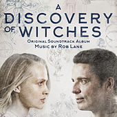 A Discovery of Witches by Rob Lane