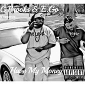 Have My Money by EGO