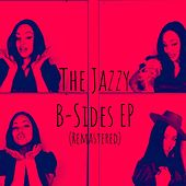 The Jazzy B-Sides (Remastered) by Jazzy Cash