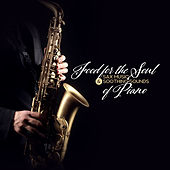 Food for the Soul – Sax Music & Soothing Sounds of Piano by Various Artists