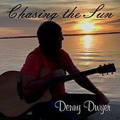 Chasing the Sun by Denny Dwyer
