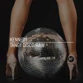 Tangy Disco de Kennedy