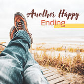 Another Happy Ending: Relaxing After Hours van Various Artists