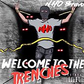 Welcome to the trenches by Nho Bravo