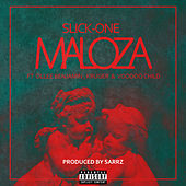 Maloza by Slick One