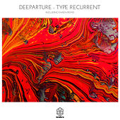 Type Recurrent by Deeparture