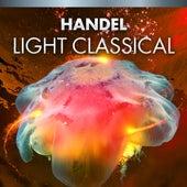Handel Light Classical de Various Artists