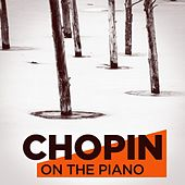 Chopin On the Piano by Various Artists
