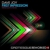 First Impression (Kriess Guyte Remix) by Dave Joy