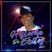 Historia de Éxitos, Vol. 2 de Sergio Vargas