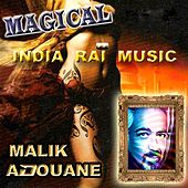 Magical India Rai Music (Remix) by Malik Adouane