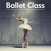 Ballet Class de Various Artists