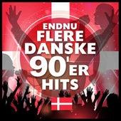 Endnu flere danske 90'er hits by Various Artists