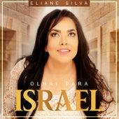 Olhai para Israel de Eliane Silva