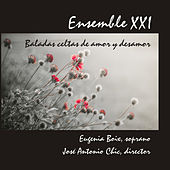Baladas Celtas De Amor Y Desamor de Ensemble XXI