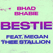 Bestie (feat. Megan Thee Stallion) by Bhad Bhabie