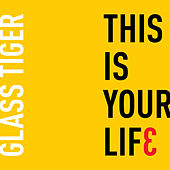 This Is Your Life (Radio Edit) von Glass Tiger
