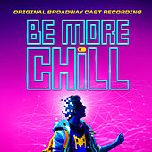 Be More Chill (Original Broadway Cast Recording) de Various Artists