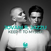 Keep It to Myself by Jovani