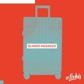 Blinder Passagier von Die Lochis
