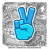 No Drama (feat. Craig David) (Remix EP) de James Hype!