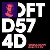 You Are The One von Ferreck Dawn