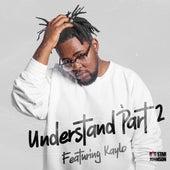 Understand Pt. II (feat. Kaylo) (Remastered) de Bigstar Johnson