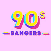 90s Bangers by Various Artists