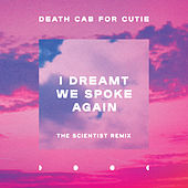 I Dreamt We Spoke Again (Scientist Remix) de Death Cab For Cutie