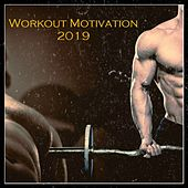 Workout Motivation 2019 von Various Artists