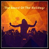 The Sound Of The Holidays von Various Artists