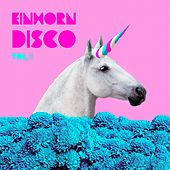 Einhorn Disco, Vol. 1 de Various Artists