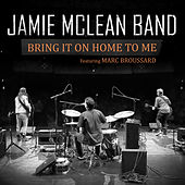 Bring It on Home to Me de Jamie McLeand Band