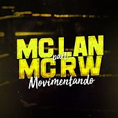 Movimentando by Mc Lan