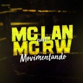 Movimentando de Mc Lan