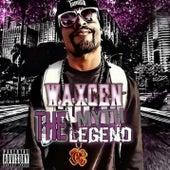 Waxcen Tha Legend de Waxcen