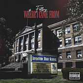 Where I Come From by FatBoySSE