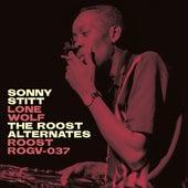 Sonny Stitt: Lone Wolf: The Roost Alternate Takes de Sonny Stitt