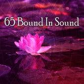 65 Bound in Sound von Music For Meditation