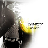 Automatic by Funkerman
