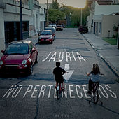 No Pertenecemos (En Vivo) by Jauría