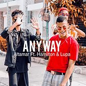 Anyway (Remix) by Altamar