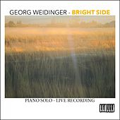 Bright Side (Piano Solo - Live Recording) by Georg Weidinger