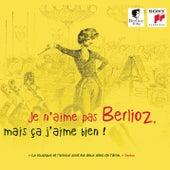 Je n'aime pas Berlioz, mais ça j'aime bien ! de Various Artists